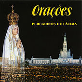 Orações - Peregrinos de Fátima by Various Artists