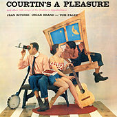 Courtin's a Pleasure & Other Folk Songs of the Southern Appalachians by Various Artists