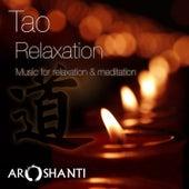 Tao Relaxation by Aroshanti