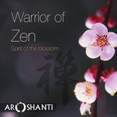 Warrior of Zen by Aroshanti