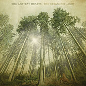 The Strangest Light by Ashtray Hearts