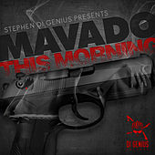 This Morning (Fuck Gyal & Buss Gun) by Mavado