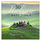 50 Italian Hits Vol. 1 by Various Artists