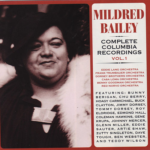 Complete Columbia Recordings Vol. 1 by Mildred Bailey