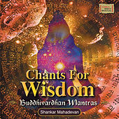 Chants for Wisdom by Various Artists