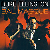 At the Ball Masque (Bonus Track Version) by Duke Ellington