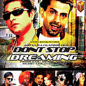 Dont Stop Dreaming (Original Motion Picture Soundtrack) von Apache Indian