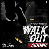 Walk Out - Single by Aidonia