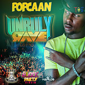 Unruly Rave - Single by Popcaan