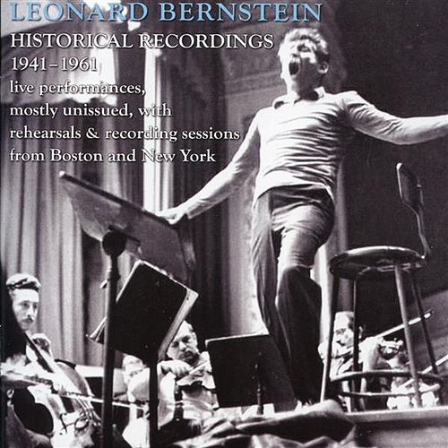 Leonard Bernstein: Historic Broadcasts, 1946-1961 by Various Artists