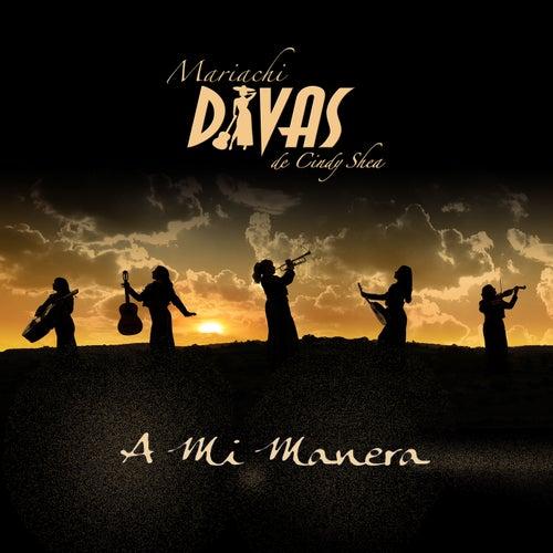 A Mi Manera by Mariachi Divas