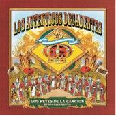 Los Reyes De La Cancion: 20 Grandes Exitos by Los Autenticos Decadentes