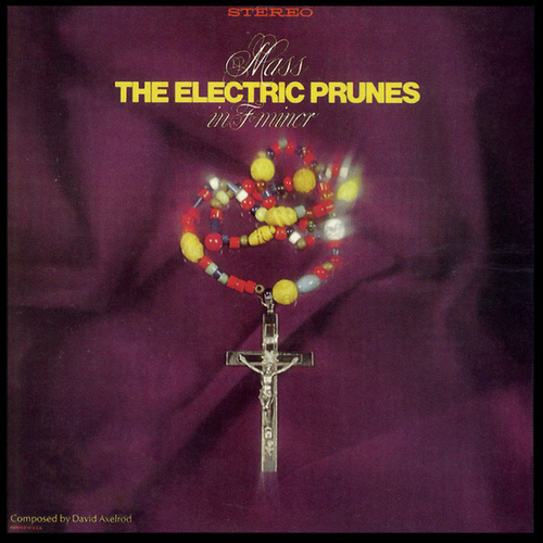 Mass in F Minor by The Electric Prunes