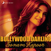 Bollywood Darling - Sonam Kapoor by Various Artists