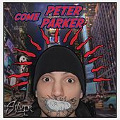 Come Peter Parker by Silver