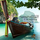 In the Beginning (Deluxe Version) by Twenty Eight
