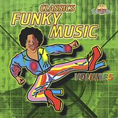 Classics Funky Music, Vol. 5 by Various Artists