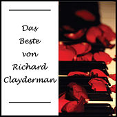 Das Beste von Richard Clayderman by Richard Clayderman