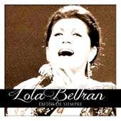 Lola Beltran Éxitos de Siempre by Lola Beltran