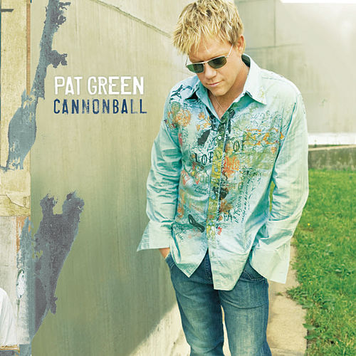 Cannonball by Pat Green