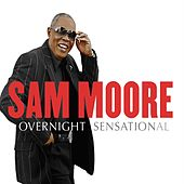 Overnight Sensational by Sam Moore