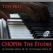 Chopin: The Études by Tzvi Erez