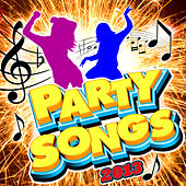 Party Songs 2013 by Various Artists
