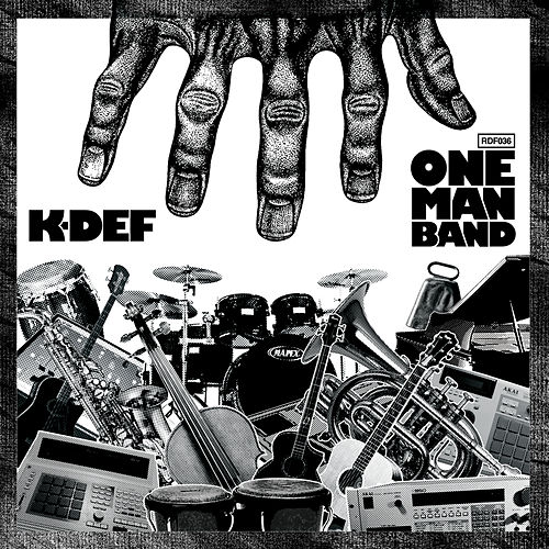 One Man Band by K-Def