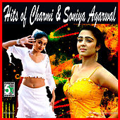 Hits of Charmi & Soniya Agarwal by Various Artists
