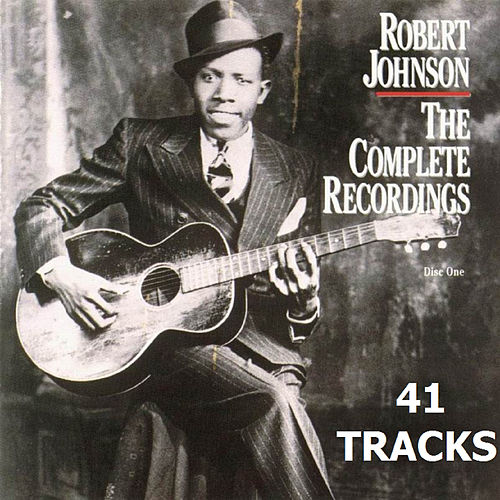 The Complete Recordings (41 Tracks) by Robert Johnson