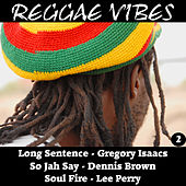 Reggae Vibes 2 by Various Artists