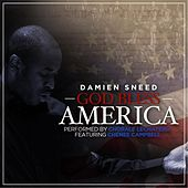 God Bless America (feat. Chenee Campbell) by Damien Sneed