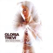 Como Nace El Universo by Gloria Trevi