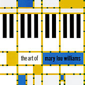 The Art of Mary Lou Williams by Mary Lou Williams