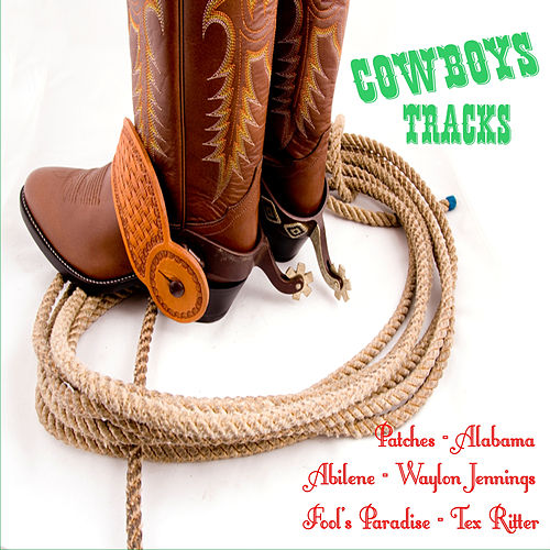 Cowboys Tracks by Various Artists