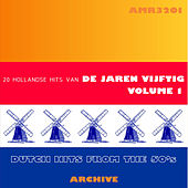 20 Hits Van De De Jaren Vijftig, Volume 1 (Dutch Hits from the 50's) by Various Artists