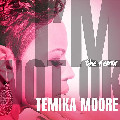 I'm Not Ok (Bruner & Jones Philerzy Remix) by Temika Moore