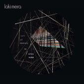 Turn All Memory to White Noise by Laki Mera