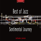 Meritage Best of Jazz: Sentimental Journey, Vol. 7 by Various Artists