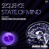 State Of Mind - Single by The Sequence