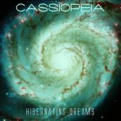 Hibernating Dreams - Single by Cassiopeia