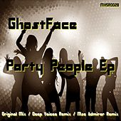 Party People by Ghostface (Electronic)