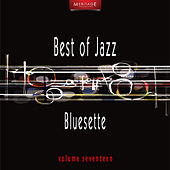 Meritage Best of Jazz: Bluesette, Vol. 17 by Various Artists
