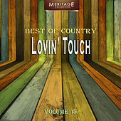 Meritage Best of Country: Lovin' Touch, Vol. 15 by Various Artists
