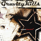 Superstarved by Gravity Kills