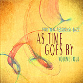 Portico Sessions: Jazz (As Time Goes By), Vol. 4 by Various Artists