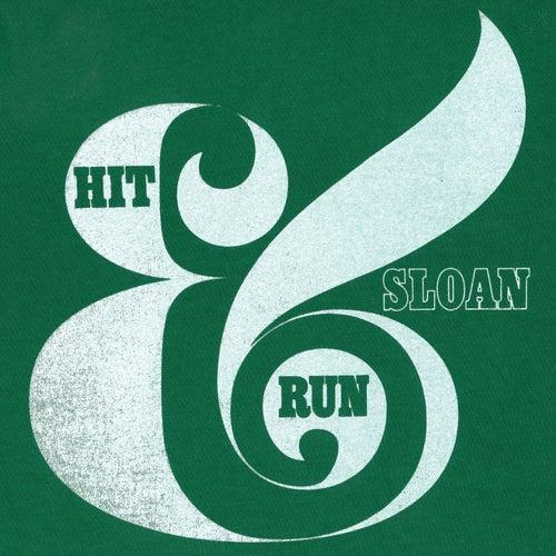 Hit & Run by Sloan