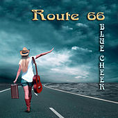 Route 66 by Blue Cheer