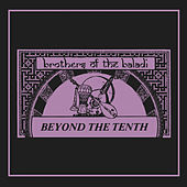 Beyond the Tenth by Brothers Of The Baladi