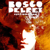 Everybody Wah by Bosco Delrey